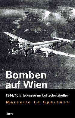Bomben auf Wien von LaSperanza,  Marcello