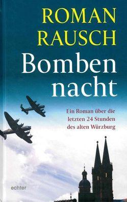 Bombennacht von Rausch,  Roman
