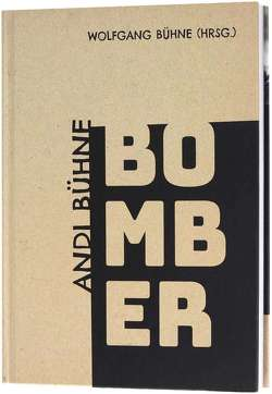 Bomber von Wolfgang,  Bühne