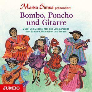 Bombo, Poncho und Gitarre von Manka,  Pacha, Simsa,  Marko