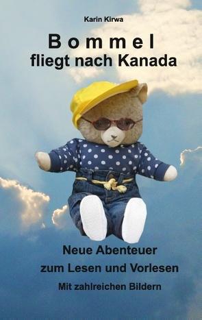 Bommel fliegt nach Kanada von Kirwa,  Karin