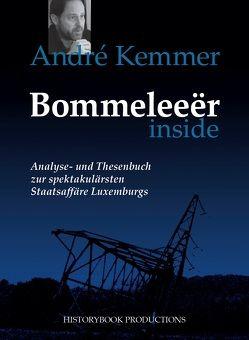 Bommenleeër inside von Kemmer,  André