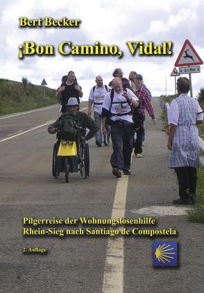 Bon Camino, Vidal von Becker,  Bert
