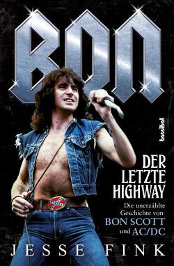 Bon – Der letzte Highway von Fink,  Jesse, Fleischmann,  Paul