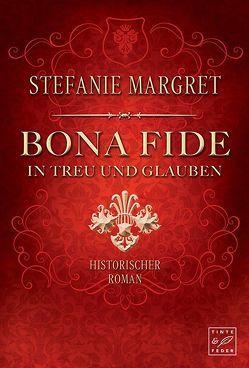 Bona Fide von Margret,  Stefanie