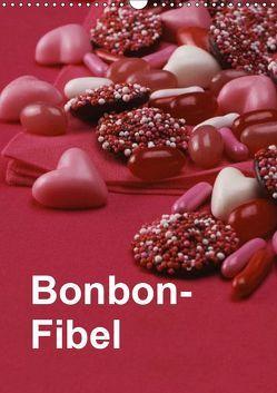 Bonbon-Fibel (Wandkalender 2019 DIN A3 hoch) von Gräfin von Montfort,  Kristin