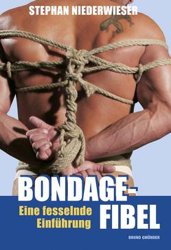 Bondage-Fibel von Niederwieser,  Stephan