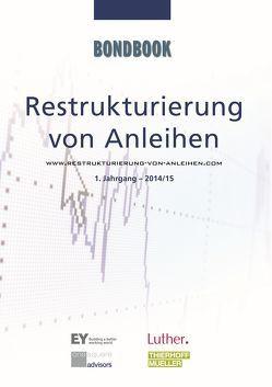 Bondbook: Restrukturierung von Anleihen von Günther,  Frank, Schiffmacher,  Christian