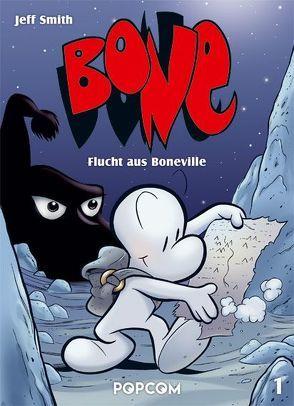 Bone 01 – Flucht aus Boneville von Smith,  Jeff