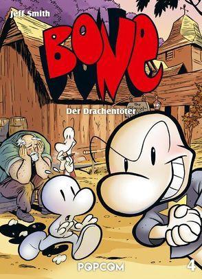 Bone 04 – Der Drachentöter von Smith,  Jeff