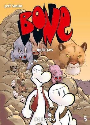 Bone 05 – Rock Jaw, Gebieter über die Östliche Grenze von Smith,  Jeff