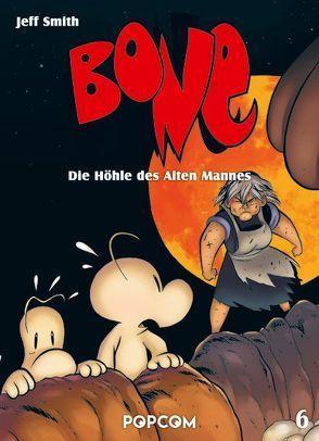 Bone 06 – Die Höhle des Alten Mannes von Smith,  Jeff
