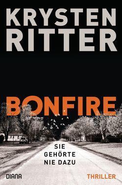 Bonfire – Sie gehörte nie dazu von Breuer,  Charlotte, Möllemann,  Norbert, Ritter,  Krysten