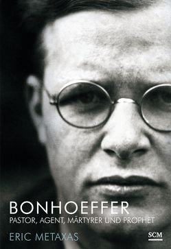 Bonhoeffer von Metaxas,  Eric