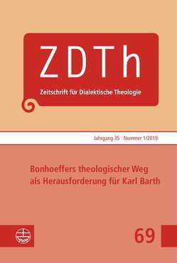 Bonhoeffers theologischer Weg als Herausforderung für Karl Barth von Plasger,  Georg