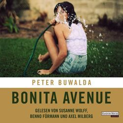 Bonita Avenue von Buwalda,  Peter, Fürmann,  Benno, Milberg,  Axel, Wolff,  Susanne