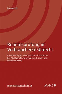 Bonitätsprüfung im Verbraucherkreditrecht von Heinrich,  Elke