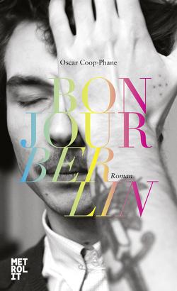 Bonjour Berlin von Coop-Phane,  Oscar, Kolb,  Christian