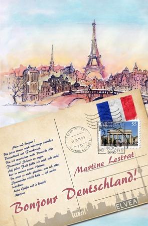 Bonjour Deutschland! von Lestrat,  Martine, Verlag,  Elvea