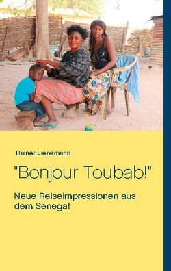 Bonjour Toubab! von Lienemann,  Rainer