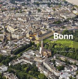 Bonn und Umgebung aus der Luft von Fuchs,  Heinz, Schaefer,  Joerg