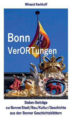 Bonn VerORTungen von Kerkhoff,  Winand