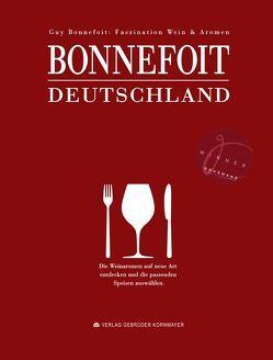Bonnefoit Deutschland von Adelmann,  Michael, Bonnefoit,  Guy, Bühner,  Thomas, Fleckenstein,  Klaus, Kornmayer,  Evert, Monego,  Markus del