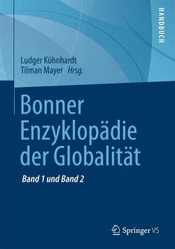 Bonner Enzyklopädie der Globalität von Kühnhardt,  Ludger, Mayer,  Tilman