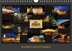 BONNER NACHTFARBEN (Wandkalender 2019 DIN A4 quer) von Bonn,  BRASCHI