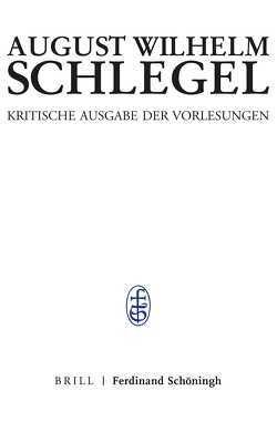 Bonner Vorlesungen I von Braungart,  Georg, Gruber,  Sabine, Höltenschmidt,  Edith, Schlegel,  August Wilhelm