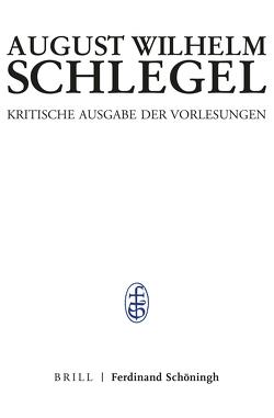 Bonner Vorlesungen II von Braungart,  Georg, Gruber,  Sabine, Höltenschmidt,  Edith, Schlegel,  August Wilhelm