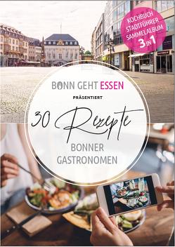 Bonngehtessen präsentiert 30 Rezepte Bonner Gastronomen von Krubeck,  Karin