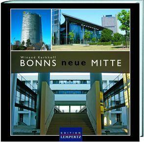 Bonns neue Mitte von Kerkhoff,  Winand