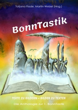 BonnTastik von Flade,  Tatjana, Welzel,  Martin