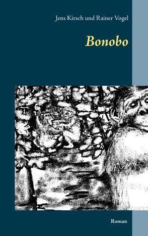 Bonobo von Kirsch,  Jens, Vogel,  Rainer