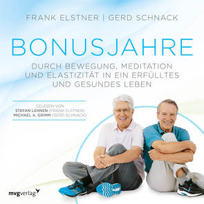 Bonusjahre von Elstner,  Frank, Grimm,  Michael A., Lehnen,  Stefan, Schnack,  Gerd