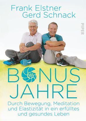 Bonusjahre von Elstner,  Frank, Schnack,  Gerd