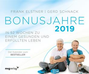 Bonusjahre: In 52 Wochen zu einem gesunden und erfüllten Leben von Elstner,  Frank, Schnack,  Gerd