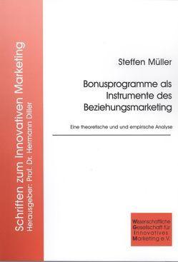 Bonusprogramme als Instrumente des Beziehungsmarketing von Müller,  Steffen