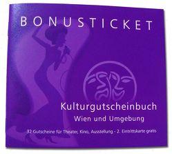 Bonusticket Kulturgutscheinbuch von Mag. Eichhübl,  Silvia