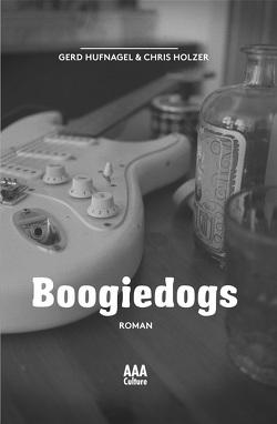 Boogiedogs von Holzer,  Chris, Hufnagel,  Gerd