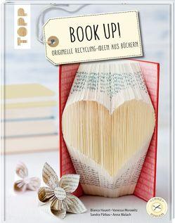 Book up! von Hauert,  Bianca, Morawitz,  Vanessa, Pätkau,  Sandra, Walach,  Anna