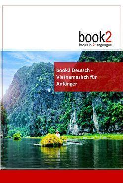 book2 Deutsch – Vietnamesisch für Anfänger von Schumann,  Johannes