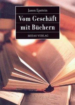 BookBusiness / Vom Geschäft mit Büchern von Epstein,  Jason