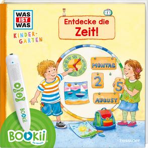 BOOKii® WAS IST WAS Kindergarten Entdecke die Zeit! von Döring,  Hans Günther, Schreuder,  Benjamin, Weller-Essers,  Andrea