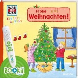 BOOKii® WAS IST WAS Kindergarten Frohe Weihnachten! von Steinstraat,  Johann, Vohwinkel,  Astrid, Weller-Essers,  Andrea