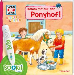 BOOKii® WAS IST WAS Kindergarten Komm mit auf den Ponyhof! von Döring,  Hans Günther, Noa,  Sandra, Steinstraat,  Johann, Tessloff Verlag