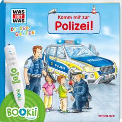 BOOKii WAS IST WAS Kindergarten Komm mit zur Polizei! von Lohr,  Stefan, Schreuder,  Benjamin