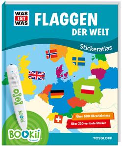 BOOKii® WAS IST WAS Stickeratlas Flaggen der Welt. von Baur,  Manfred, Schmeling,  Michael, Tessloff Verlag