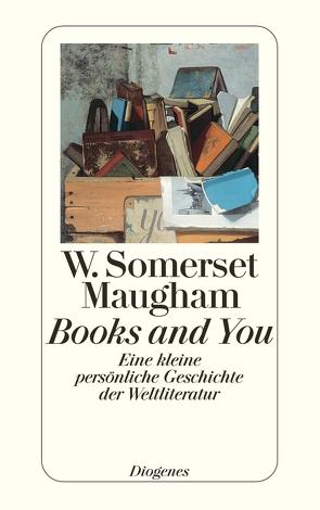 Books and You von Fienbork,  Matthias, Maugham,  W. Somerset